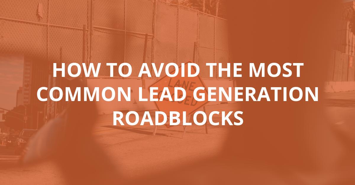 lead generation roadblocks