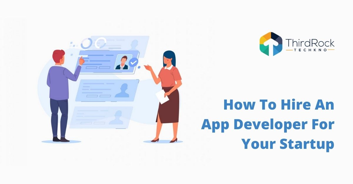 Hire an app developer for your startup
