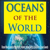 Oceans of the World: Ocean Wave Sounds of the Pacific, Atlantic, Indian, Arctic, & Southern Ocean Sounds