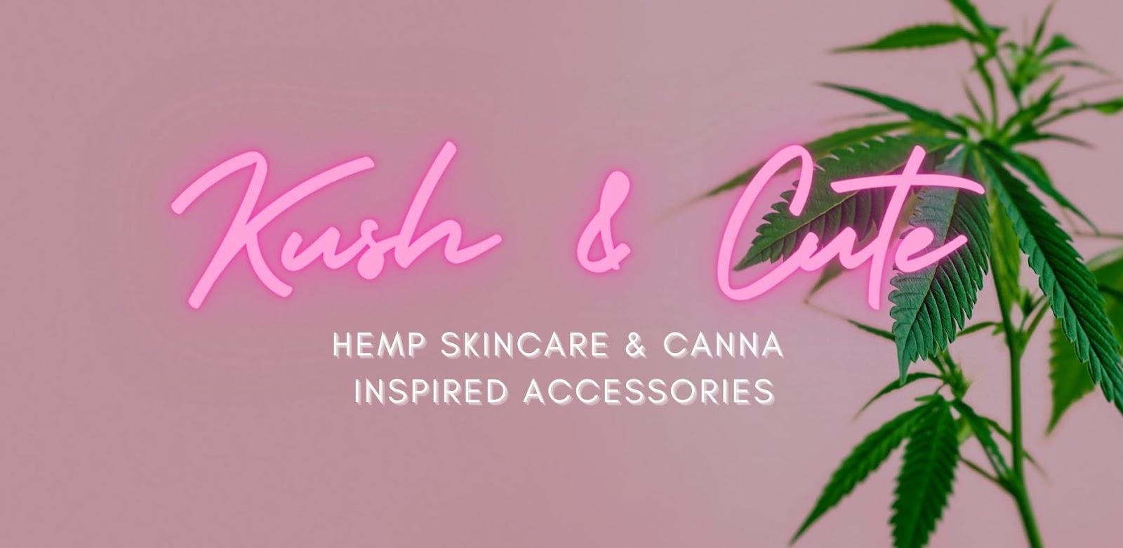 Kush & Cute Minority Owned Cannabis Brand