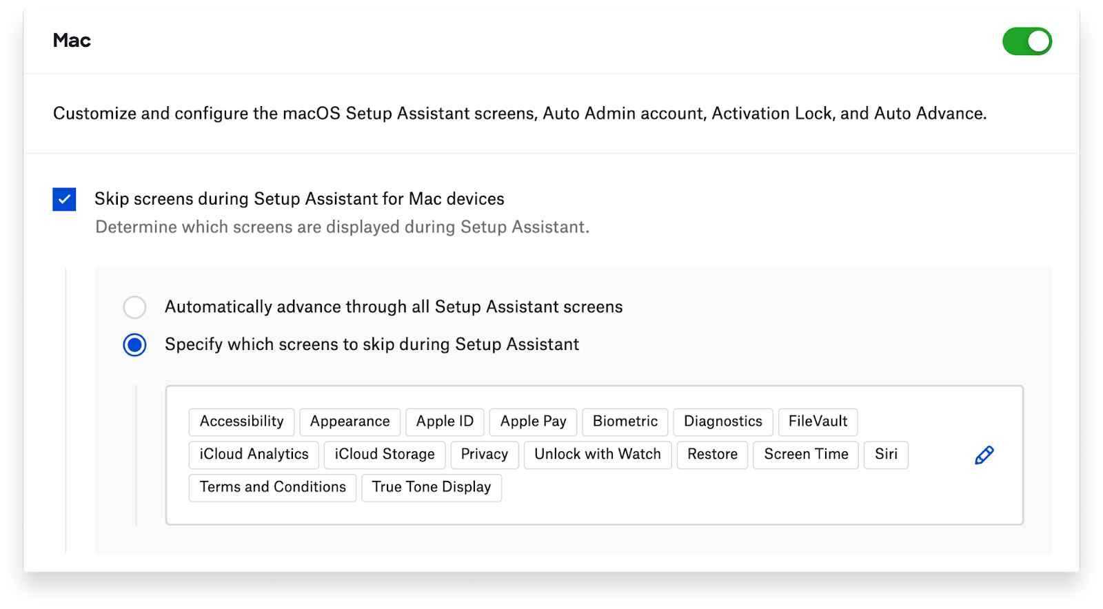 Showing which Setup Assistant screens will be skipped.