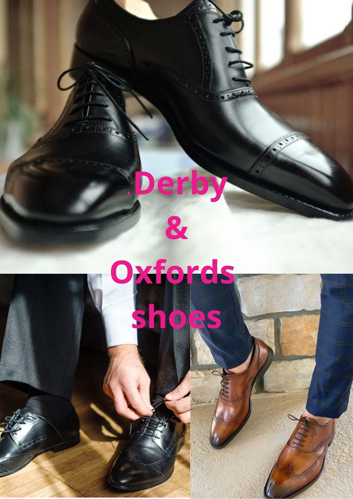 """Derby & Oxfords Shoes"""