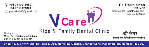 V Care Kids and Famliy Dental Clinic - Pediatric Dentist in