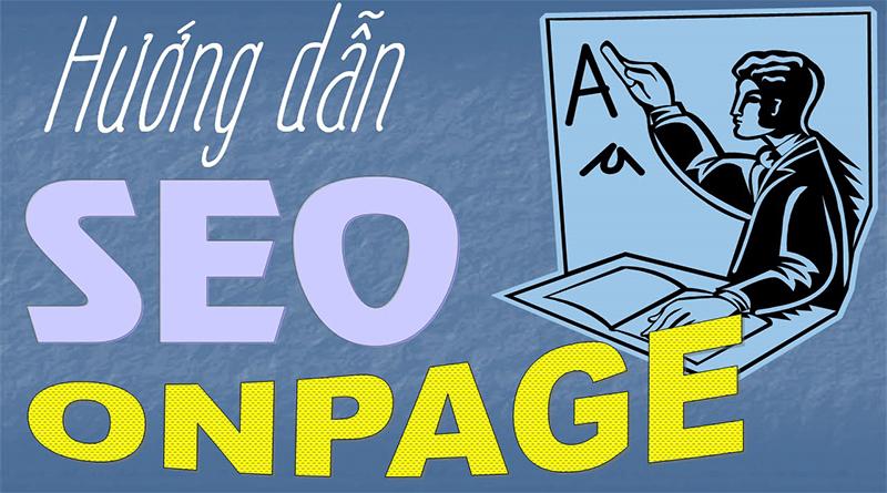 Chiến thuật SEO Onpage nâng cao hiệu quả