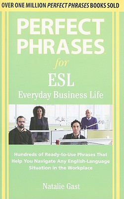 Download Book Perfect Phrases For Esl Everyday Business Life Pdf