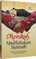 Menikah, Memuliakan Sunnah | RBI