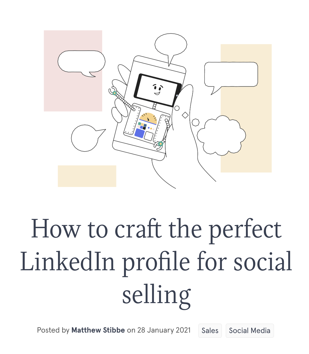 "This image is a screenshot from Articulate Marketing's website. Here there is a cartoon of a phone with a smiley face and speech bubbles coming off from it. Underneath, there is a heading saying, ""Hot to craft the perfect LinkedIn profile for social selling""."