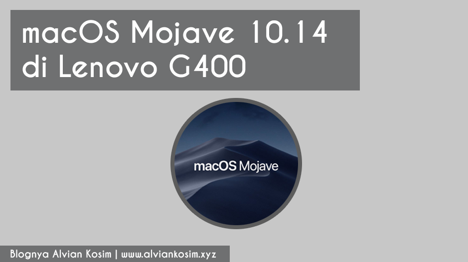 Install macOS Mojave 10 14 di Laptop Lenovo G400 | Review Hackintosh