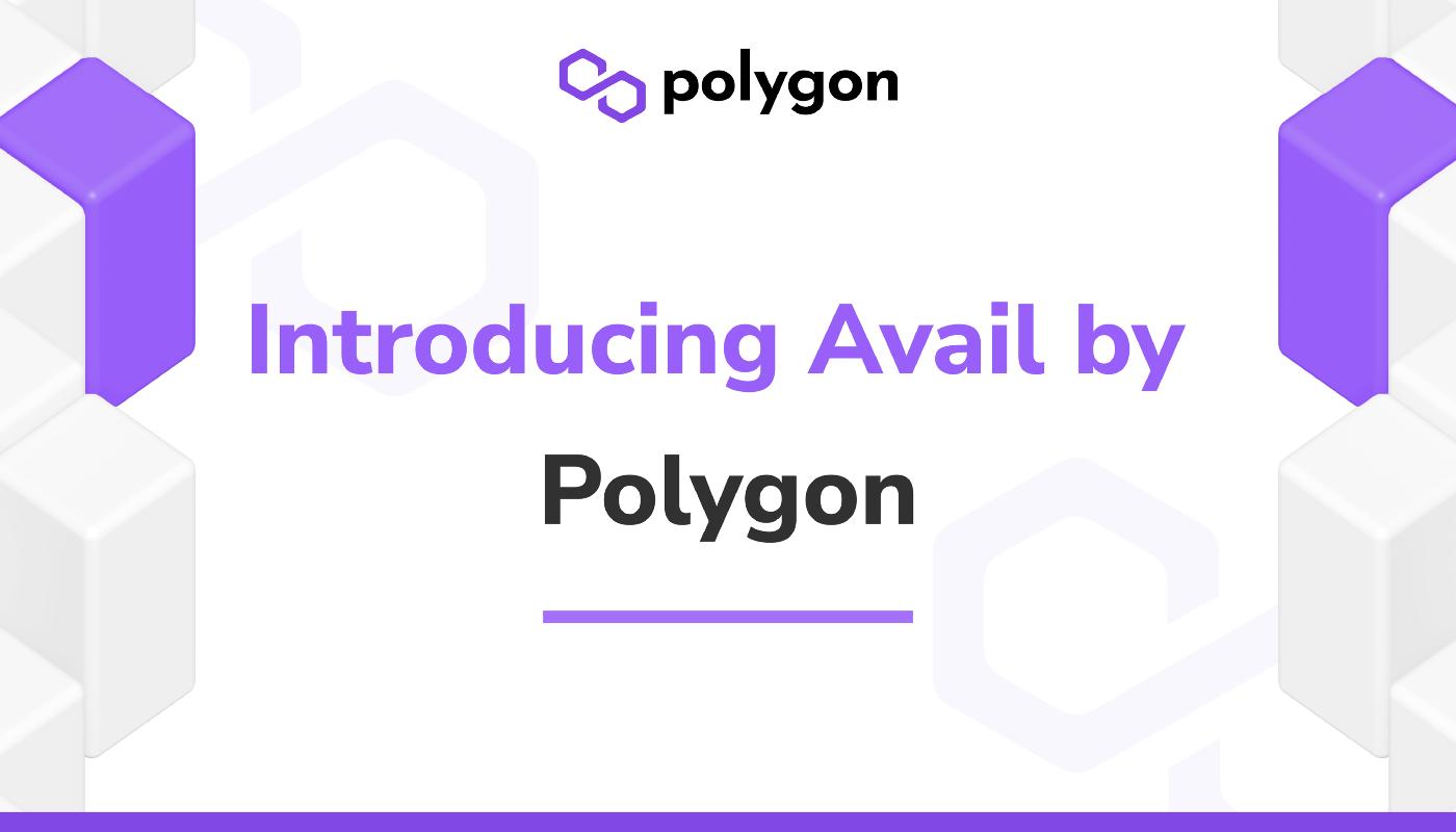 Présentation de la blockchain Avail par Polygon