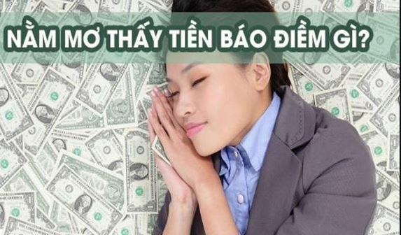Nằm mơ thấy tiền là điềm gì? Lành hay dữ [ Chọn con số mấy…]