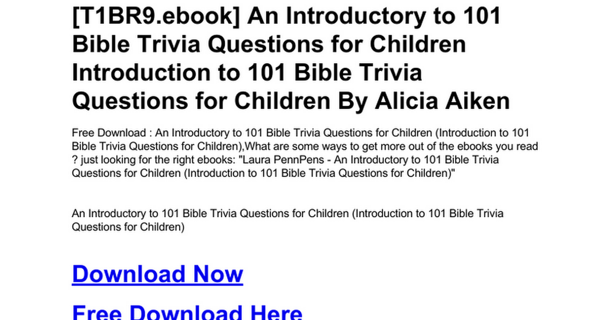 an-introductory-to-101-bible-trivia-questions-for-children-introduction-to- 101-bible-trivia-questions-for-children.doc - Google Drive