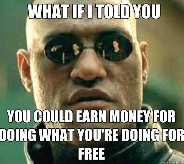 23 Earn money memes ideas | memes, humor, funny memes