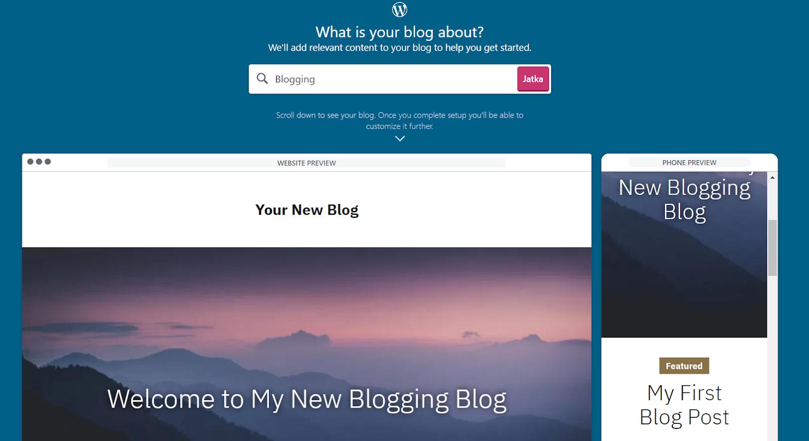 Bloggaamisen edellytykset ja seuraamukset: Osa 1. Unelma elää. wordpress, Bloggaamisen unelma Näin aloitat bloggaamisen