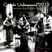 Catholic Underground 2010 Live from New York