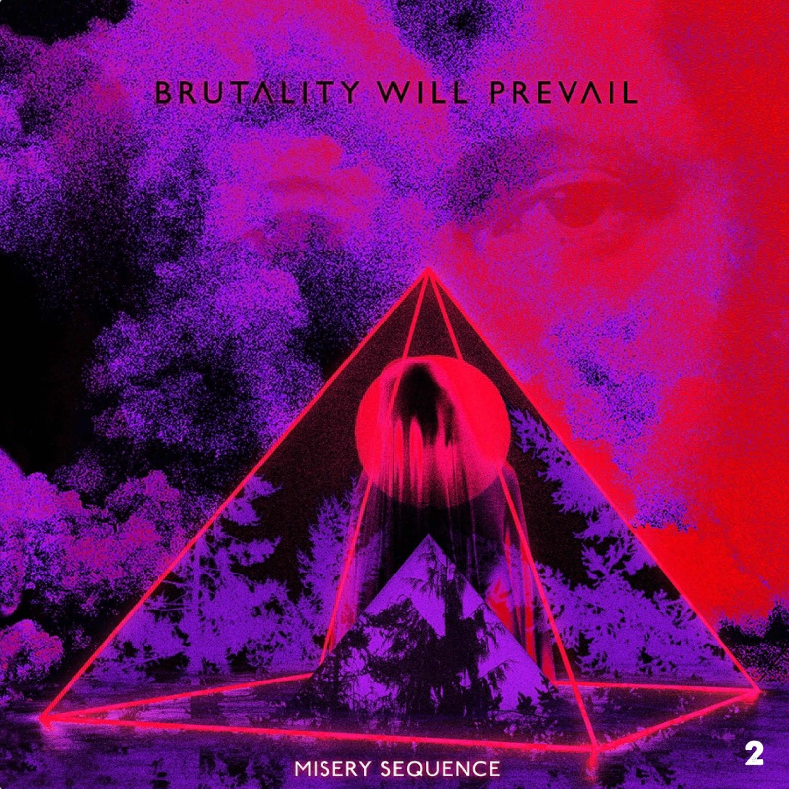 """Brutality Will Prevail """"Misery Sequence"""""""