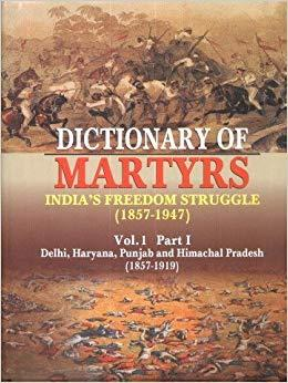 Image result for Dictionary of Martyrs of India's Freedom Struggle