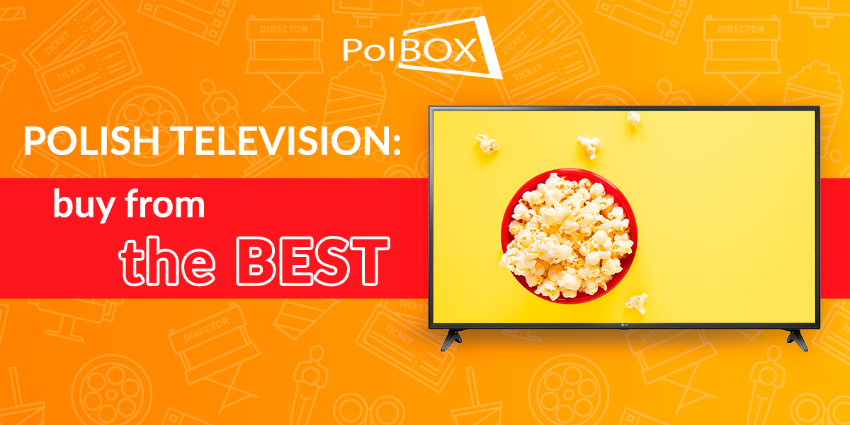 Polish television: buy from the best
