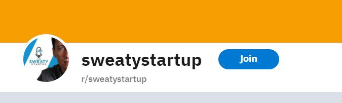 Screenshot of r/sweatystartup