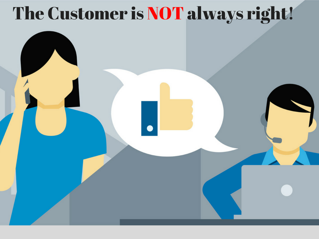 The Customer is NOT always right!.png