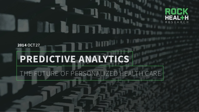 the-future-of-personalized-health-care-predictive-analytics-by-rockhealth-1-638.jpg