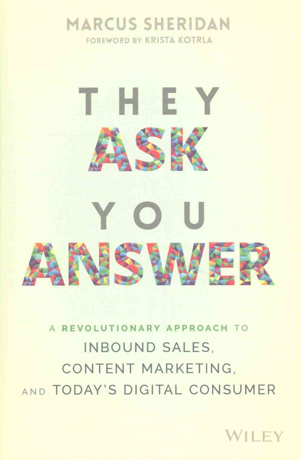 A Good Book for Marketers Should Read: They Ask, You Answer by Marcus Sheridan