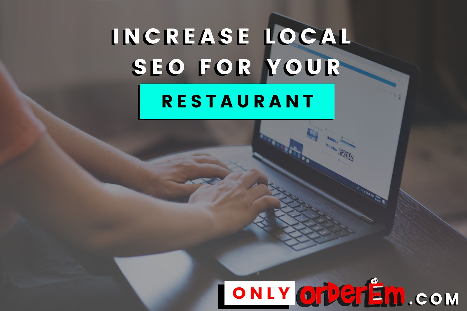 Increase Local SEO For Your Restaurant