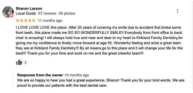 Example of great dental response by Kirkland Family Dentistry