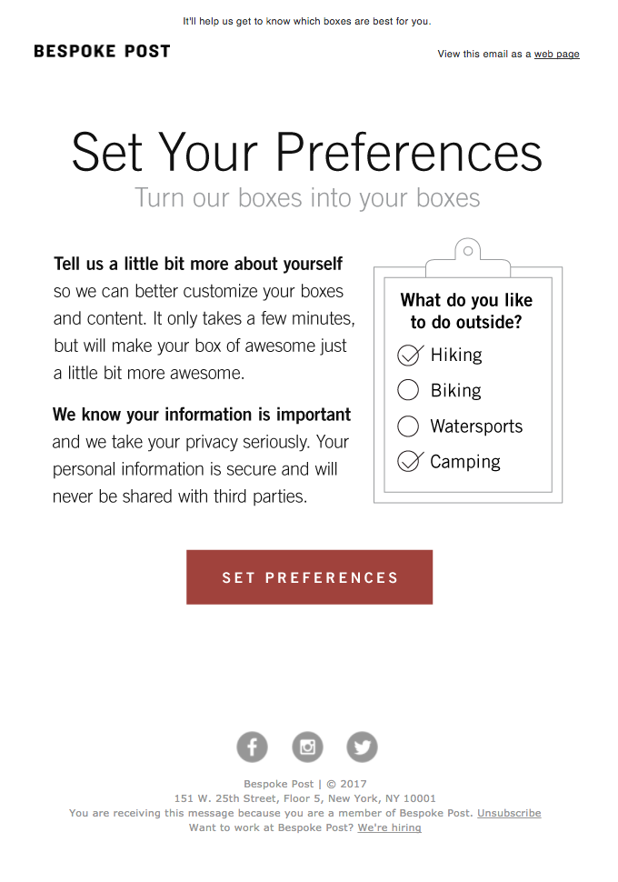 Many brands are now moving towards utilizing a preference center which allows subscribers to consent and choose the frequency and type of emails they would like to receive.