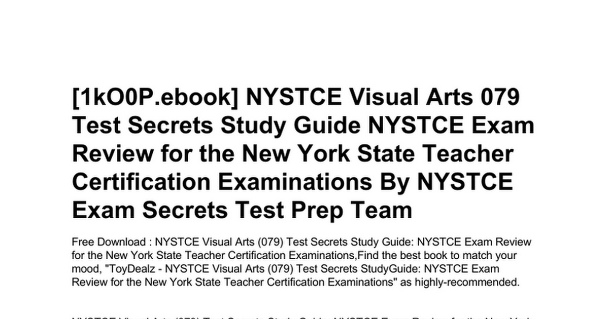 Nystce Visual Arts 079 Test Secrets Study Guide Nystce Exam Review