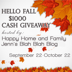 Hello Fall   Its a $1000 CASH Giveaway