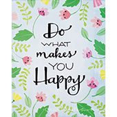 canvas painting design - Do What Makes You Happy