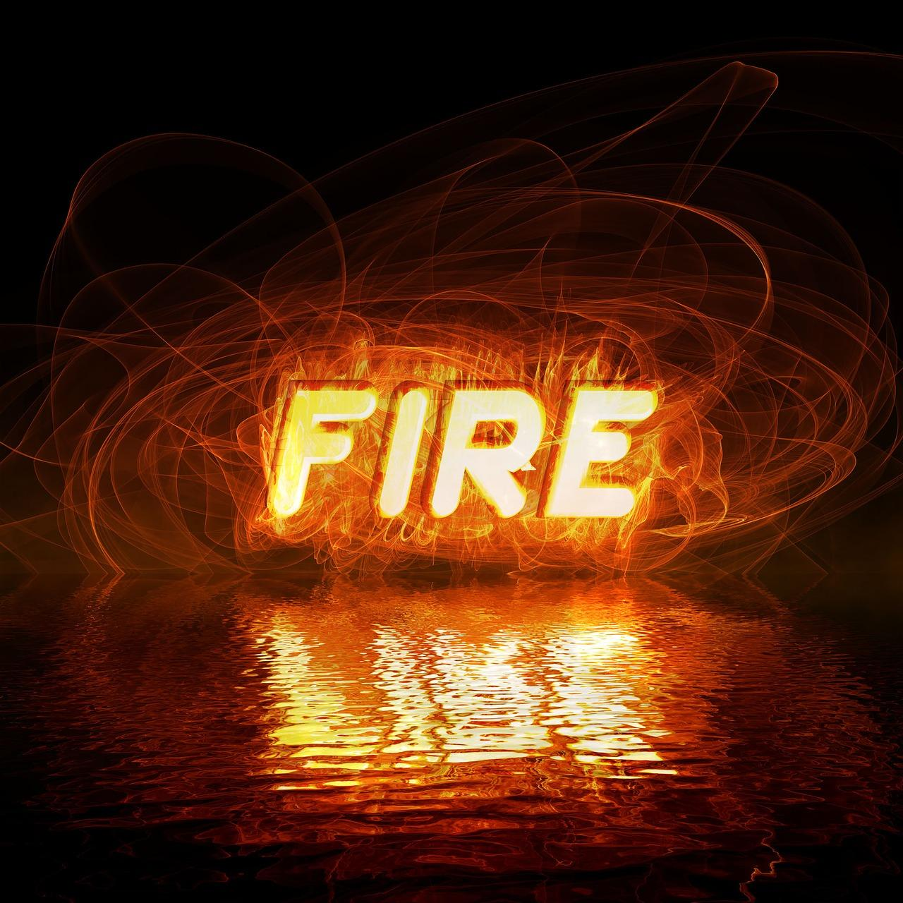 """the word """"fire"""""""