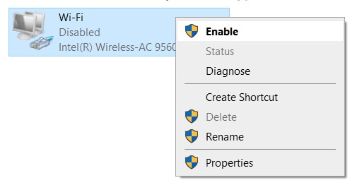 Right-Click on the disabled connection and click Enable.