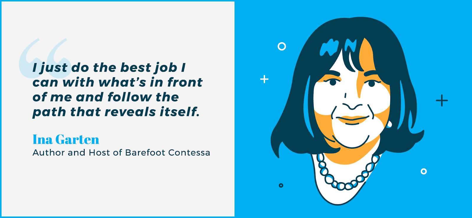 Boss lady quotes - Ina Garten