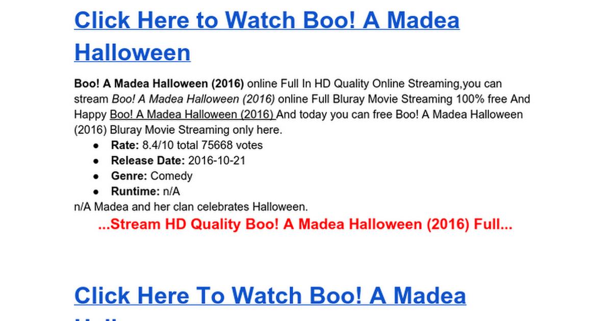 Watch Boo! A Madea Halloween 2016 Online Streaming - Google Docs