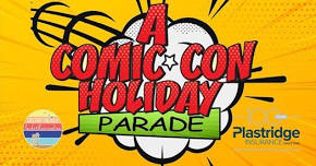 comic con holiday parade