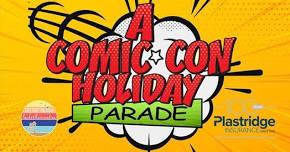 comic con holiday parade