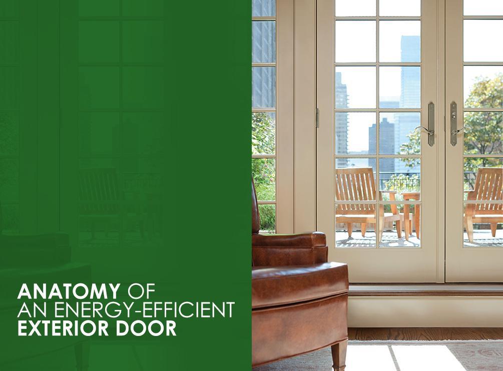 Anatomy of an energy efficient exterior door for Energy efficient entry doors