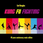 Kung Fu Fighting (40th Anniversary Remix Edition)