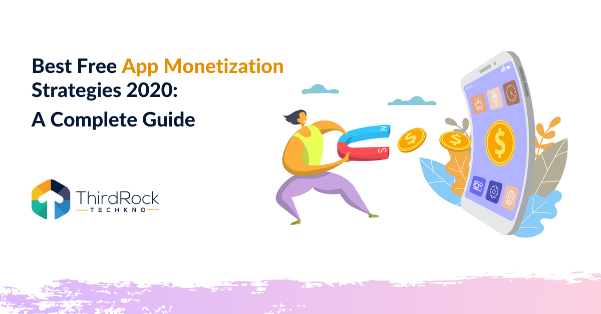 Free app monetization strategies 2020