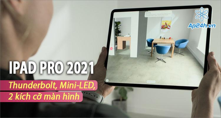 iPad Pro 2021 sẽ không ra mắt vào ngày 23 tháng 3