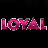 Loyal (Clean Mix)