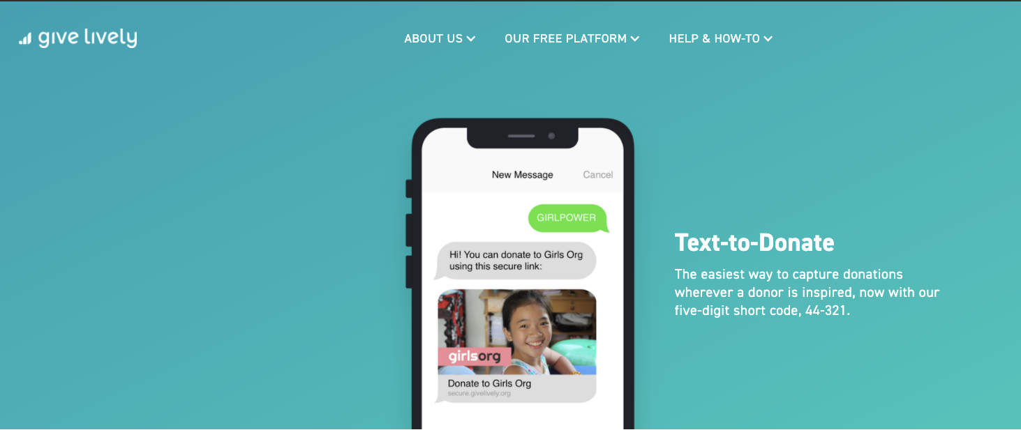 Give Lively is a free nonprofit fundraising app that lets donors donate to nonprofits through SMS messages.
