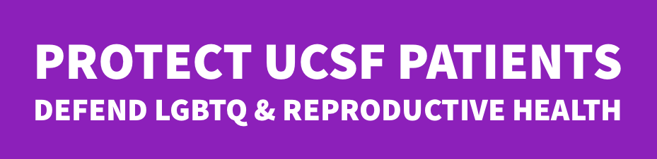 End UCSF collaboration with anti-LGBTQ hospitals that