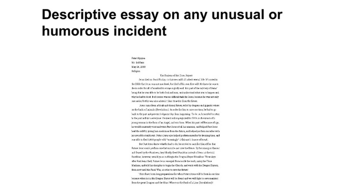 descriptive essay on any unusual or humorous incident google docs
