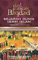 Dari Puncak Bagdad, Sejarah Dunia Versi Islam | RBI