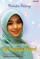 Melukis Pelangi: Catatan Hati Oki Setiana Dewi | RBI