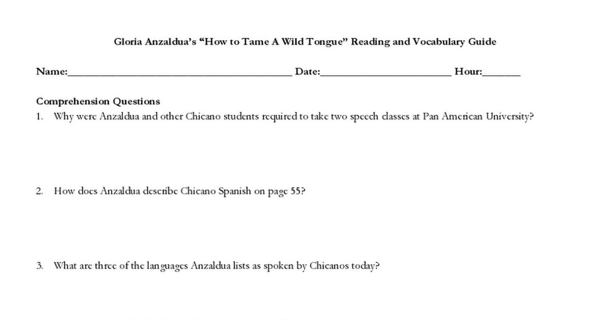 an analysis of how to tame a wild tongue an essay by gloria anzaldua How to tame a wild tongue continue for 1 more page » • join now to read essay how to tame a wild tongue and taming a wild tongue gloria anzaldua's.