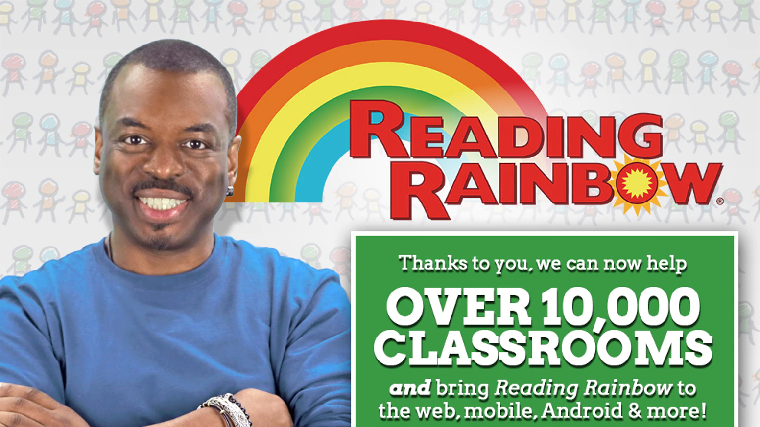 Bring Reading Rainbow Back is one of the most successful kickstarter campaigns