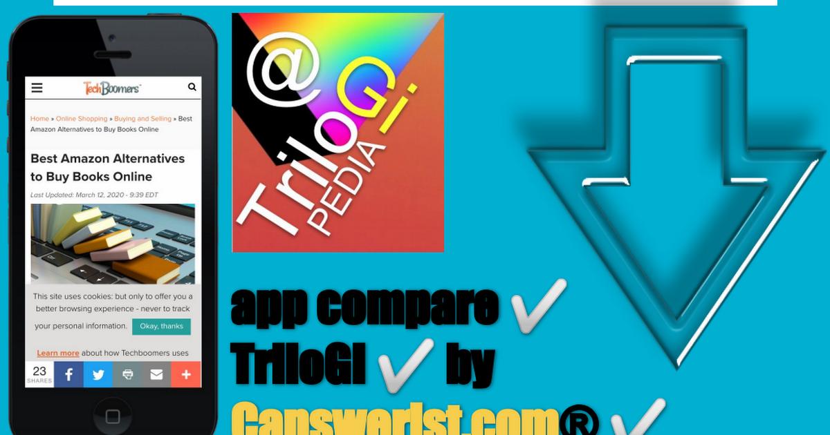 app compare ✅ TriloGI ✅ by Canswerist.com® ✅
